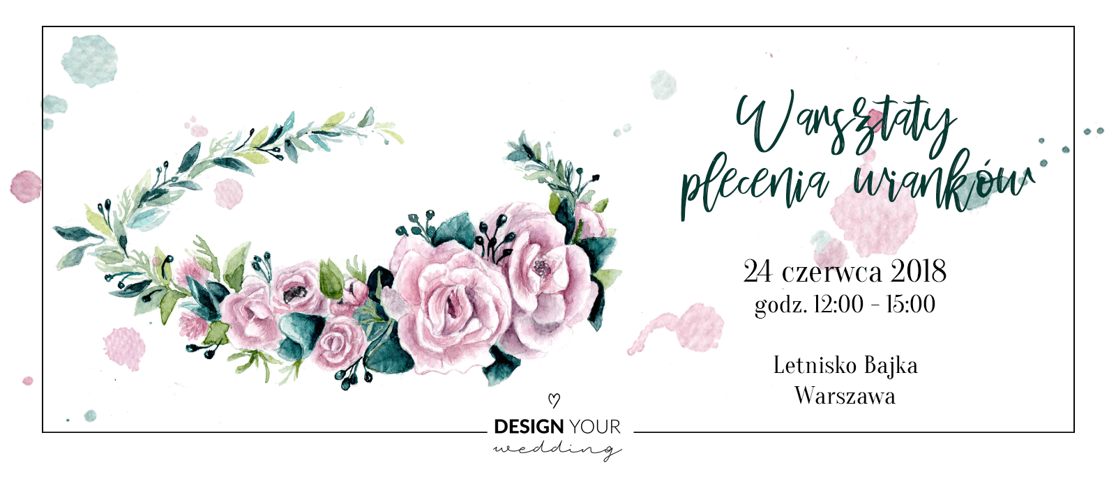 Warsztaty z plecenia winkow _ Design Your Wedding _ 1600x700